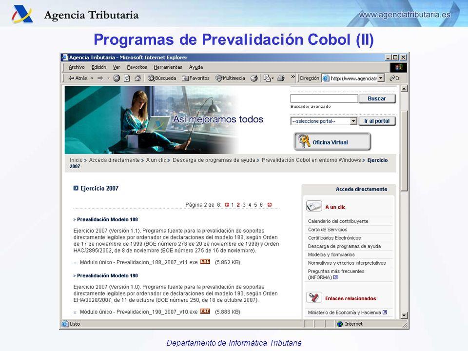 Departamento de Informática Tributaria Programas de Prevalidación Cobol (II)