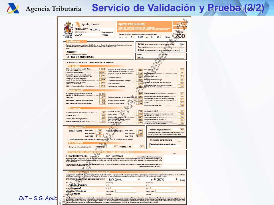 DIT – S.G. Aplicaciones Servicio de Validación y Prueba (2/2)