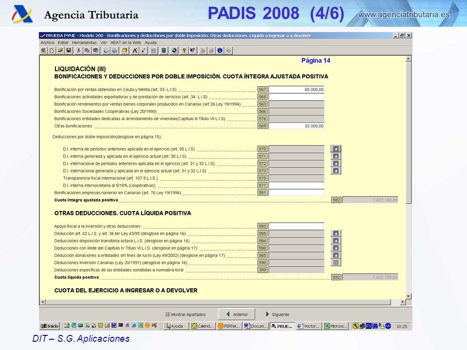 DIT – S.G. Aplicaciones PADIS 2008 (4/6)