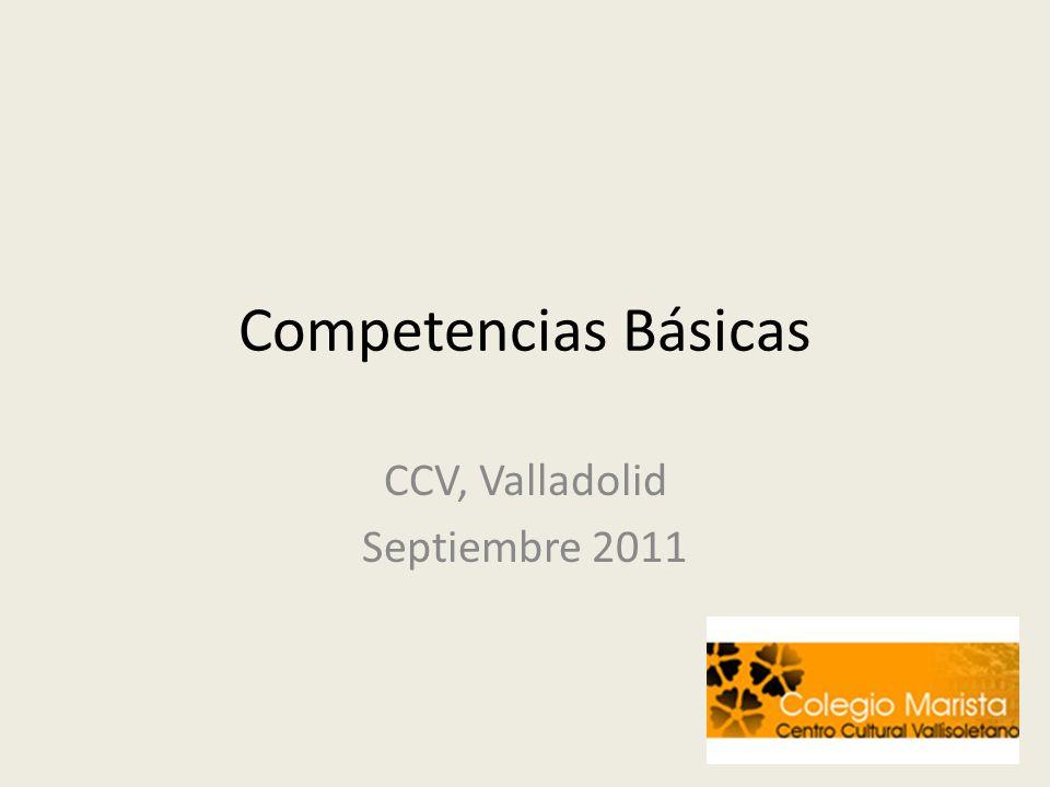 Competencias Básicas CCV, Valladolid Septiembre 2011