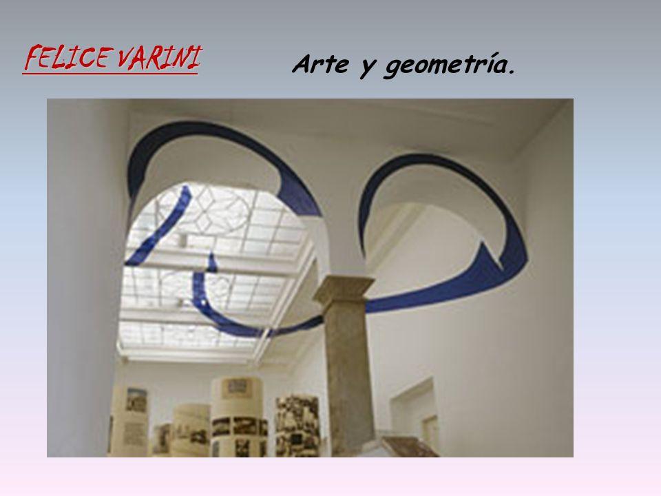 Arte y geometría. FELICE VARINI