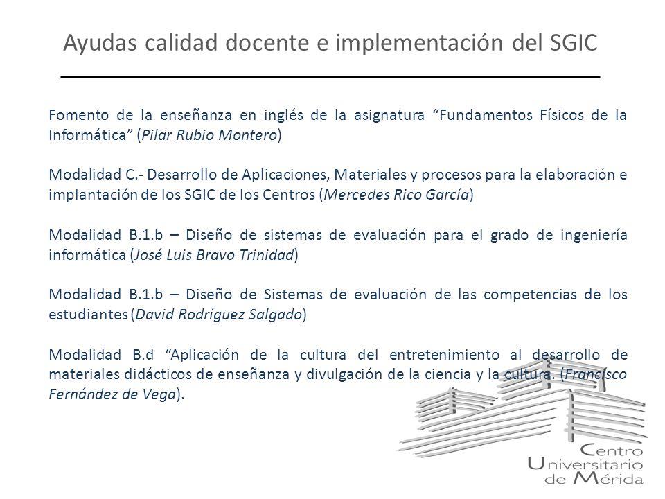 Ayudas calidad docente e implementación del SGIC Fomento de la enseñanza en inglés de la asignatura Fundamentos Físicos de la Informática (Pilar Rubio
