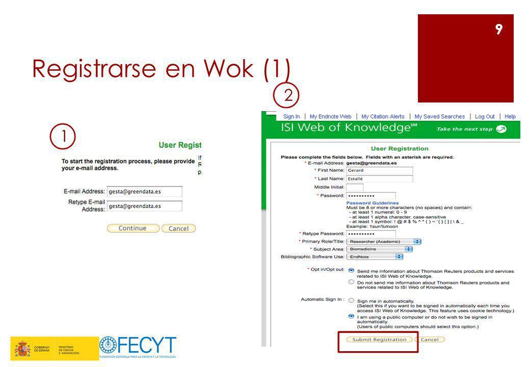 Registrarse en WoK (2) Si el formulario de registro se ha enviado con éxito, visualizaremos este mensaje de confirmación 10 Tras el registro, nuestro estatus ha cambiado, y lo veremos en la plataforma