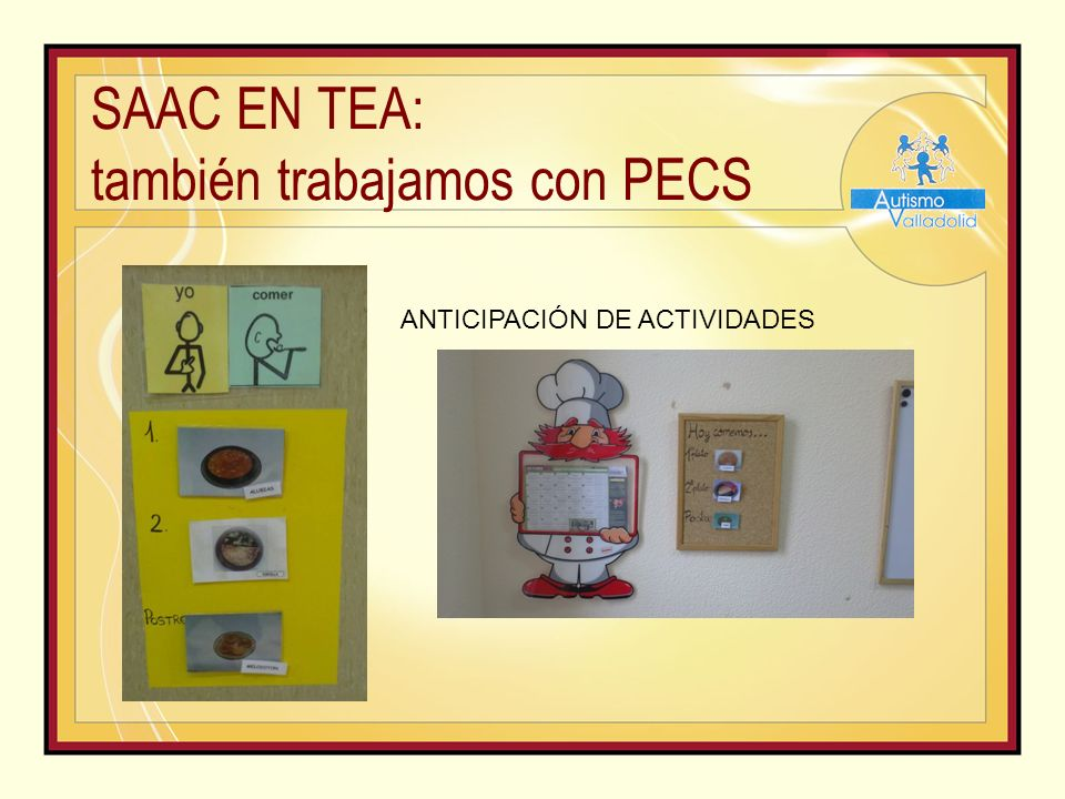 SAAC EN TEA: también trabajamos con PECS ANTICIPACIÓN DE ACTIVIDADES