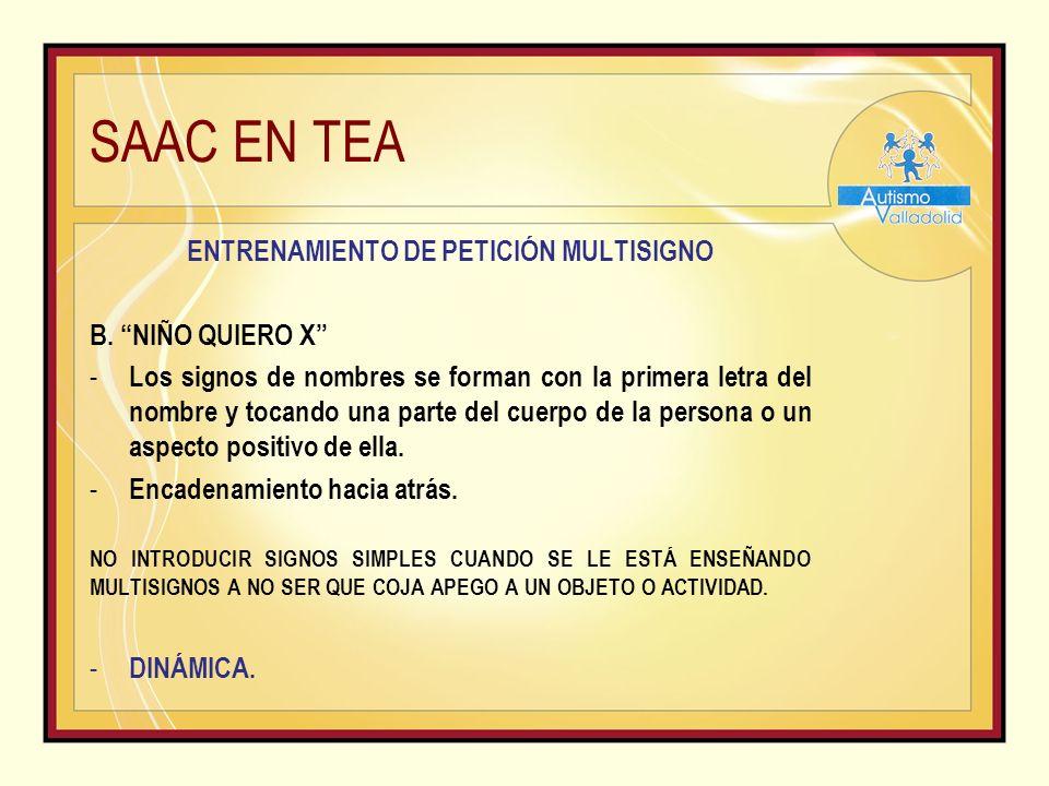 SAAC EN TEA ENTRENAMIENTO DE PETICIÓN MULTISIGNO B.