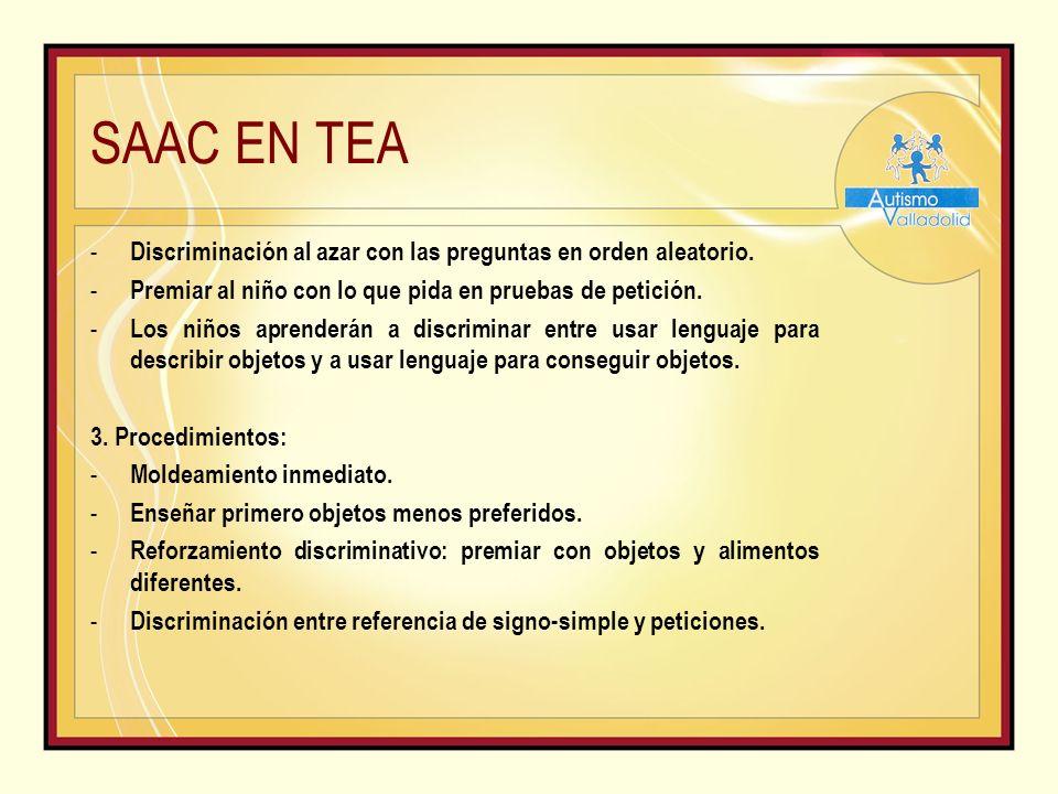 SAAC EN TEA - Discriminación al azar con las preguntas en orden aleatorio.