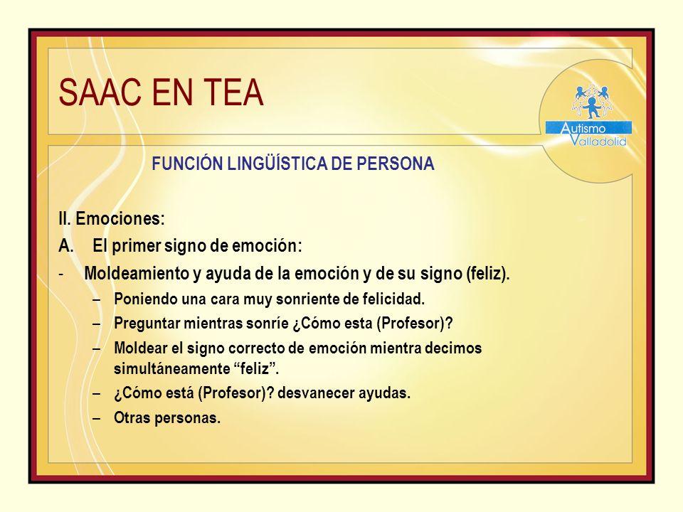 SAAC EN TEA FUNCIÓN LINGÜÍSTICA DE PERSONA II.