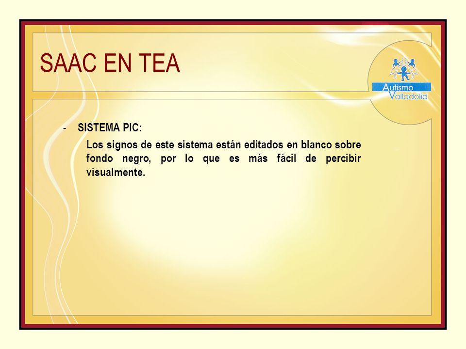 SAAC EN TEA - SISTEMA PIC: Los signos de este sistema están editados en blanco sobre fondo negro, por lo que es más fácil de percibir visualmente.