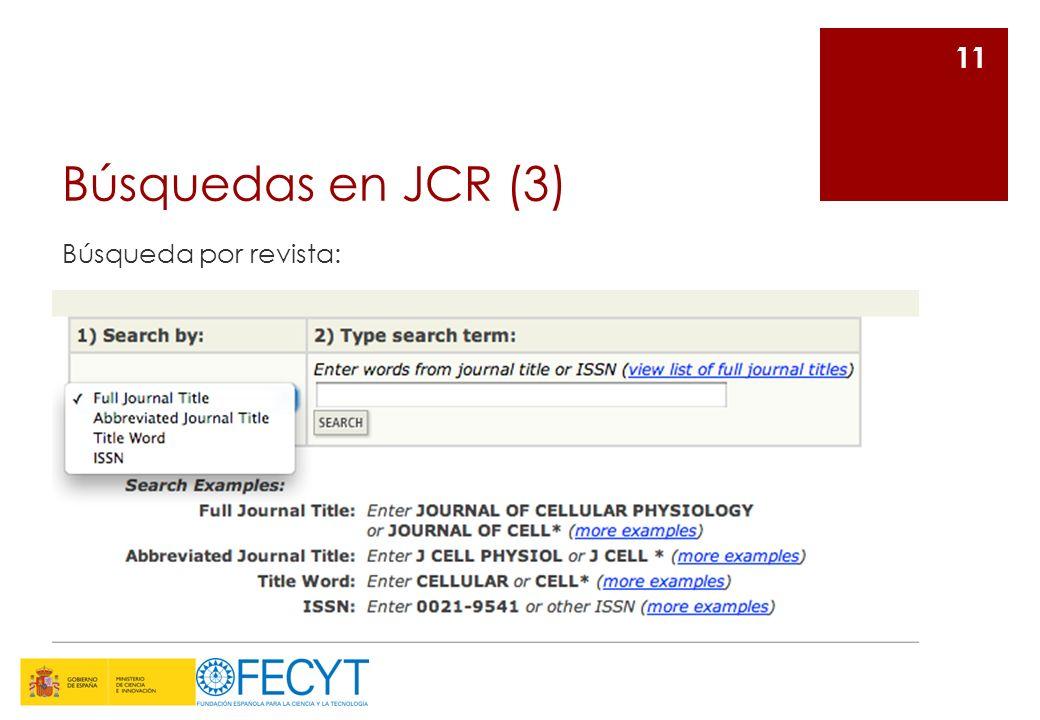 Búsquedas en JCR (3) Búsqueda por revista: 11