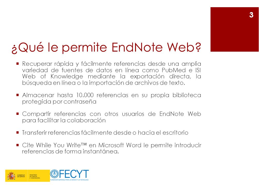 Cite While You Write (1) Al instalar el plug-in, en el menú herramientas de Microsoft Word aparece el submenú EndNote.