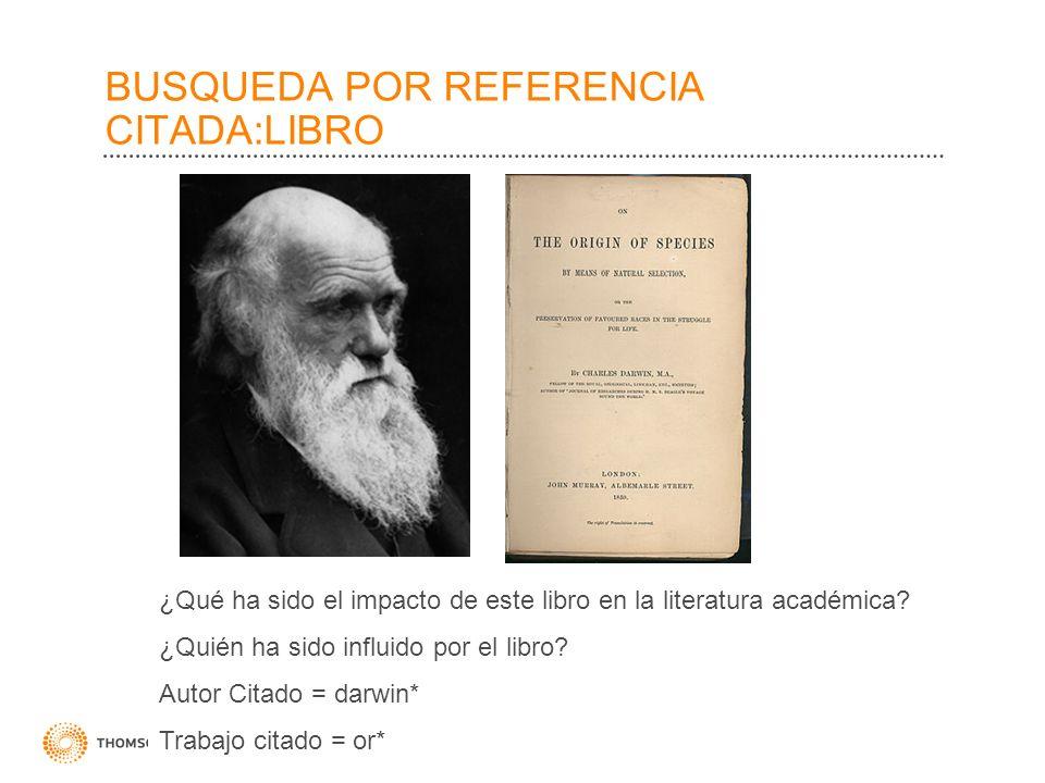 BUSQUEDA POR REFERENCIA CITADA:LIBRO ¿Qué ha sido el impacto de este libro en la literatura académica? ¿Quién ha sido influido por el libro? Autor Cit