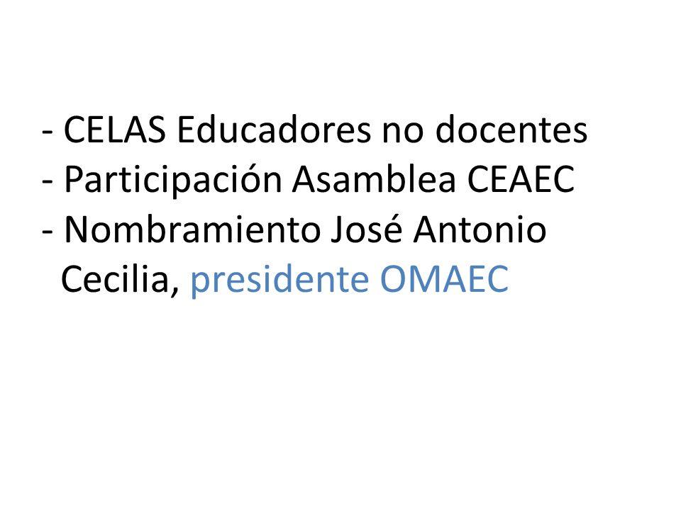 - CELAS Educadores no docentes - Participación Asamblea CEAEC - Nombramiento José Antonio Cecilia, presidente OMAEC