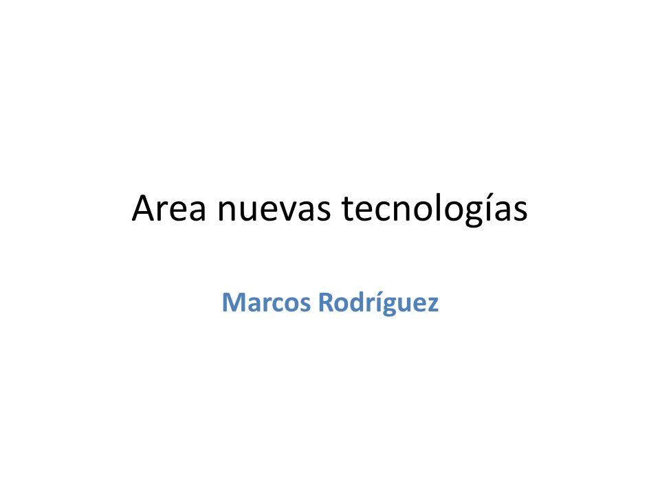 Area nuevas tecnologías Marcos Rodríguez