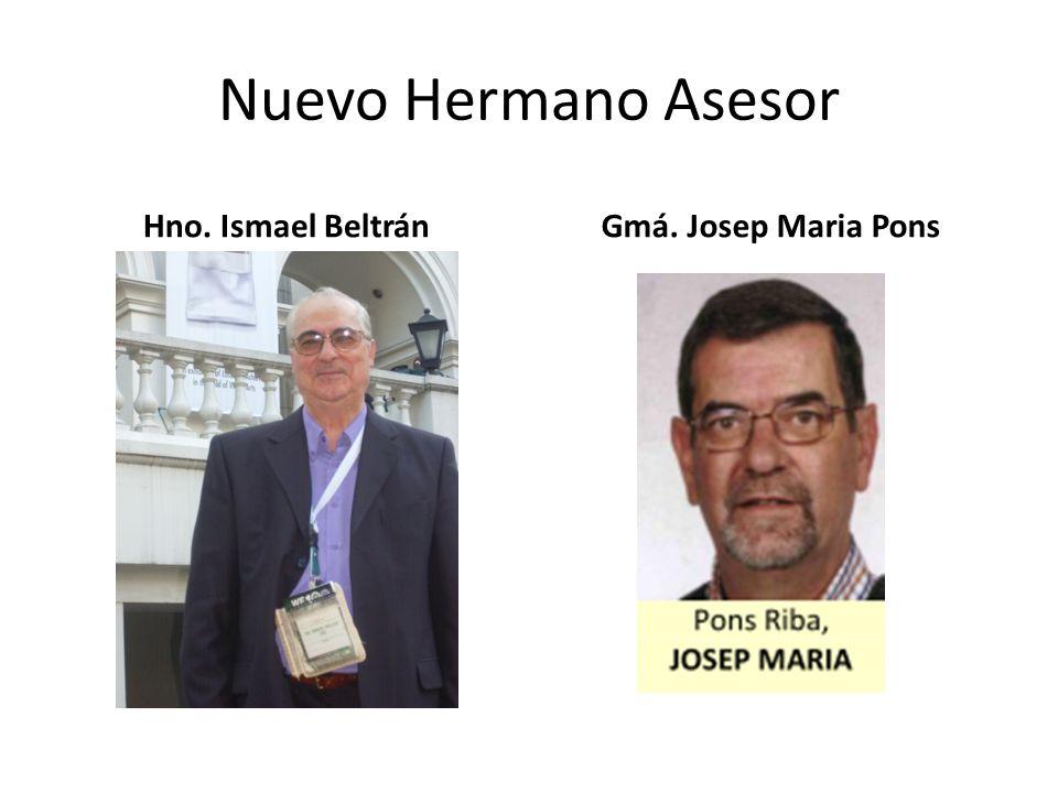 Nuevo Hermano Asesor Hno. Ismael BeltránGmá. Josep Maria Pons