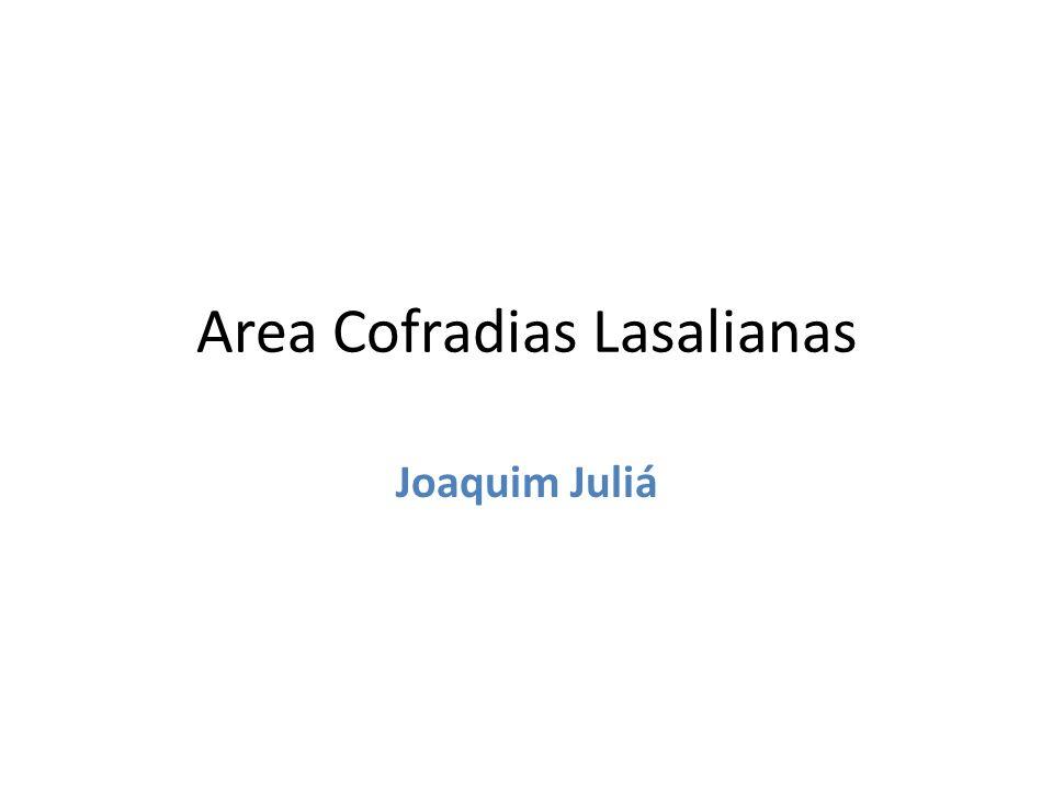Area Cofradias Lasalianas Joaquim Juliá