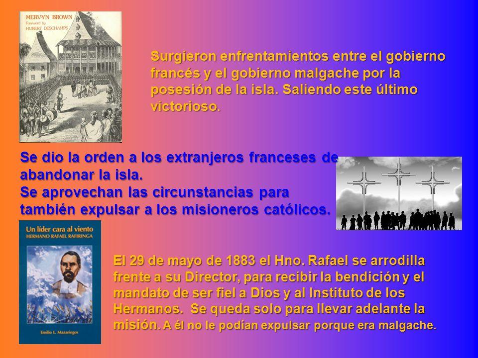 Surgieron enfrentamientos entre el gobierno francés y el gobierno malgache por la posesión de la isla. Saliendo este último victorioso. Se dio la orde