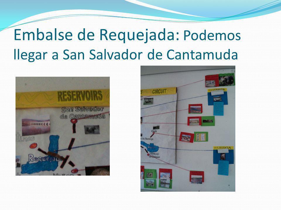 Embalse de Requejada: Podemos llegar a San Salvador de Cantamuda