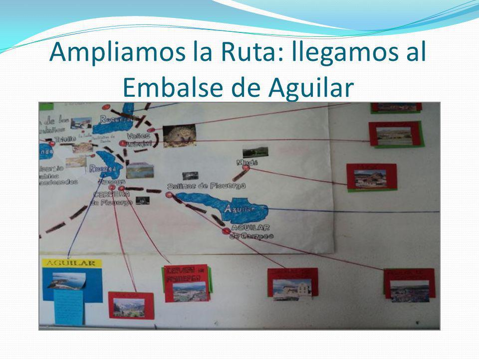 Ampliamos la Ruta: llegamos al Embalse de Aguilar
