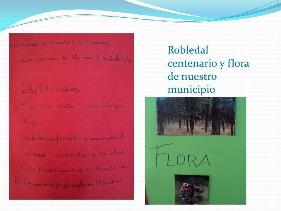Robledal centenario y flora de nuestro municipio
