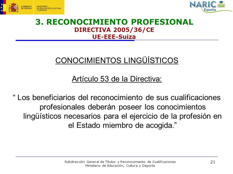 21 Subdirección General de Títulos y Reconocimiento de Cualificaciones Ministerio de Educación, Cultura y Deporte 3. RECONOCIMIENTO PROFESIONAL DIRECT