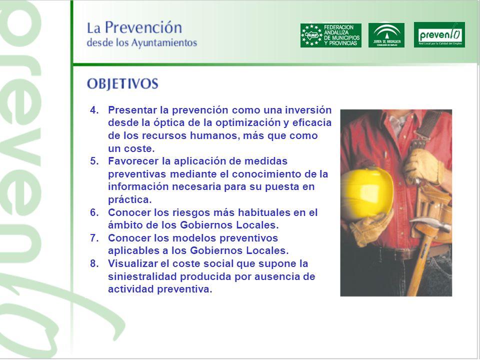 4.Presentar la prevención como una inversión desde la óptica de la optimización y eficacia de los recursos humanos, más que como un coste. 5.Favorecer
