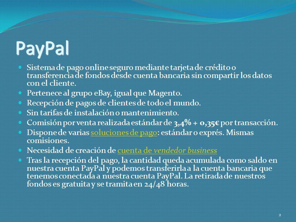 PayPal Sistema de pago online seguro mediante tarjeta de crédito o transferencia de fondos desde cuenta bancaria sin compartir los datos con el client