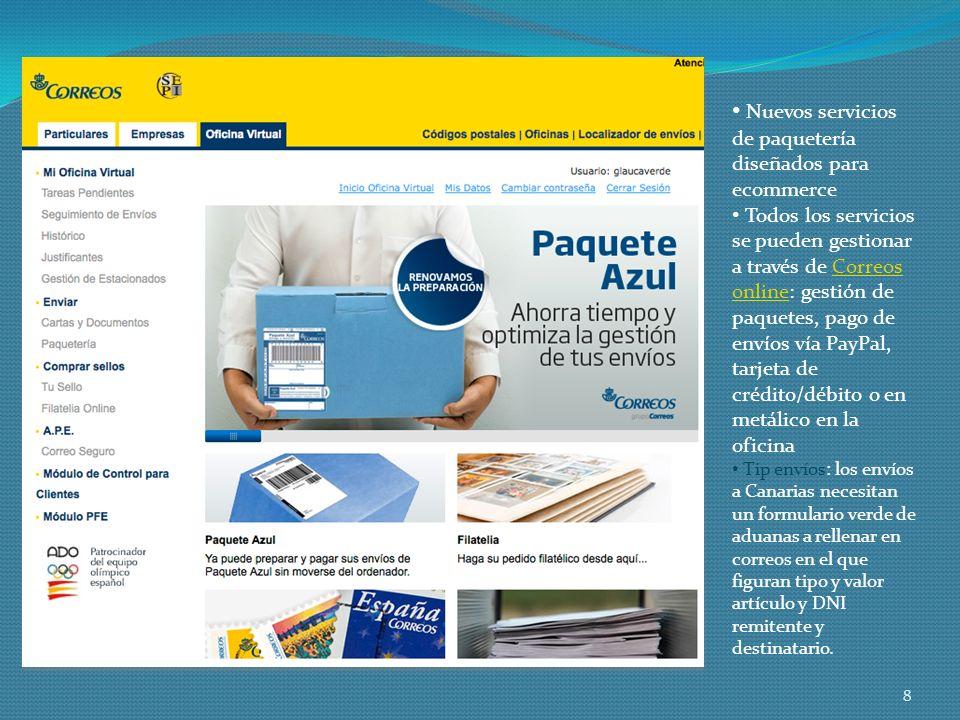 8 Nuevos servicios de paquetería diseñados para ecommerce Todos los servicios se pueden gestionar a través de Correos online: gestión de paquetes, pag