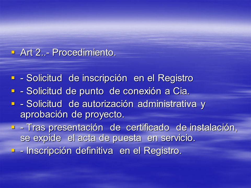 Art 2..- Procedimiento. Art 2..- Procedimiento. - Solicitud de inscripción en el Registro - Solicitud de inscripción en el Registro - Solicitud de pun