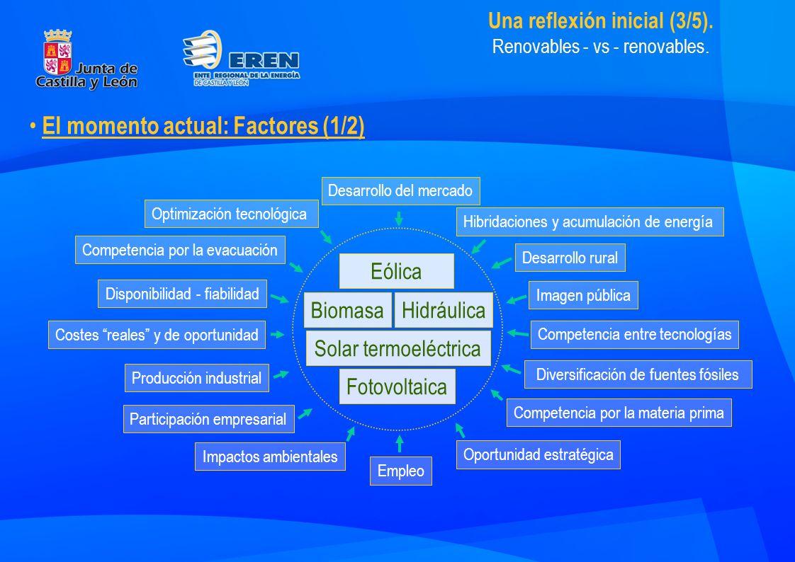 Una reflexión inicial (3/5). Renovables - vs - renovables.