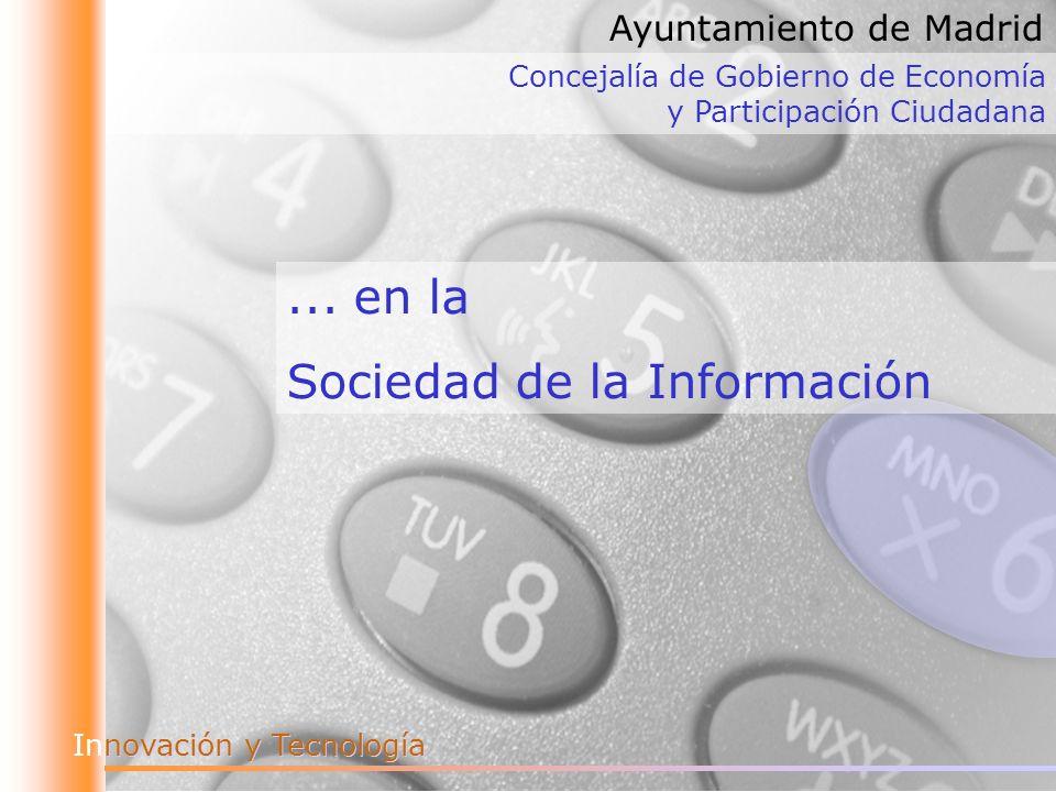 novación y Tecnología Innovación y Tecnología Concejalía de Gobierno de Economía y Participación Ciudadana Ayuntamiento de Madrid...