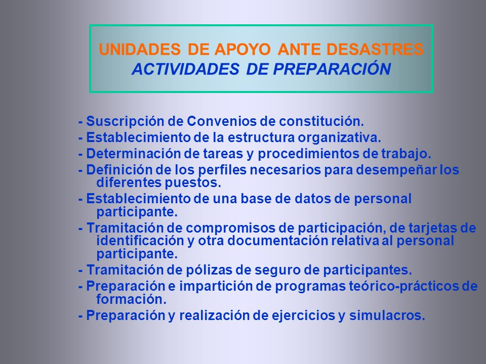 - Suscripción de Convenios de constitución. - Establecimiento de la estructura organizativa. - Determinación de tareas y procedimientos de trabajo. -