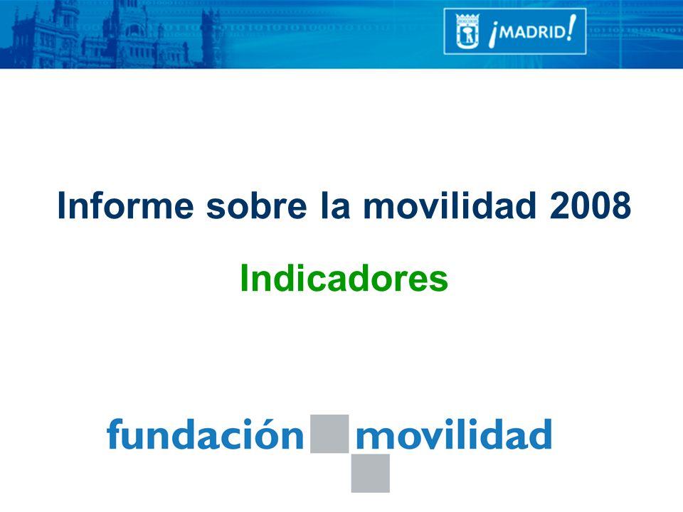 Informe sobre la movilidad 2008 Indicadores