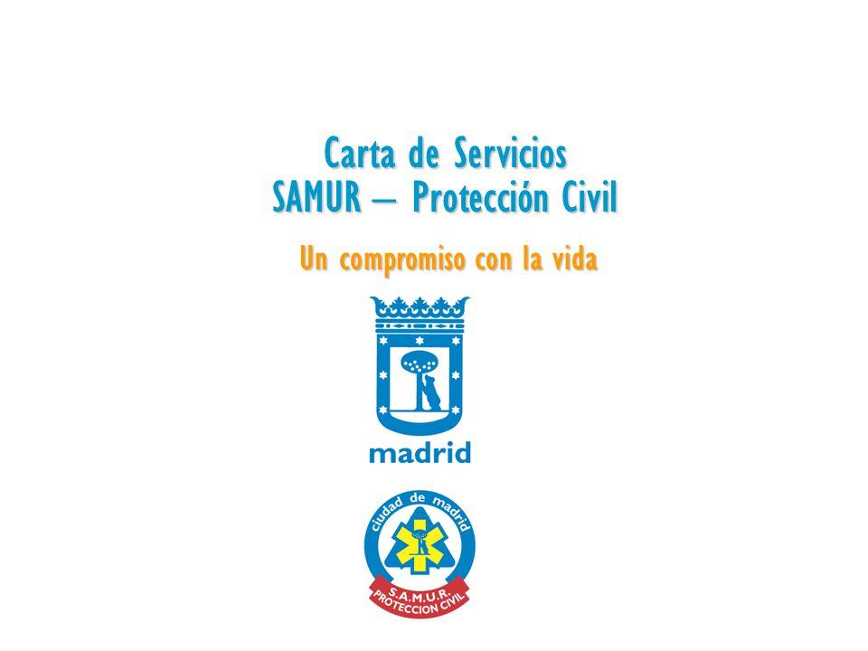 Carta de Servicios SAMUR – Protección Civil Un compromiso con la vida
