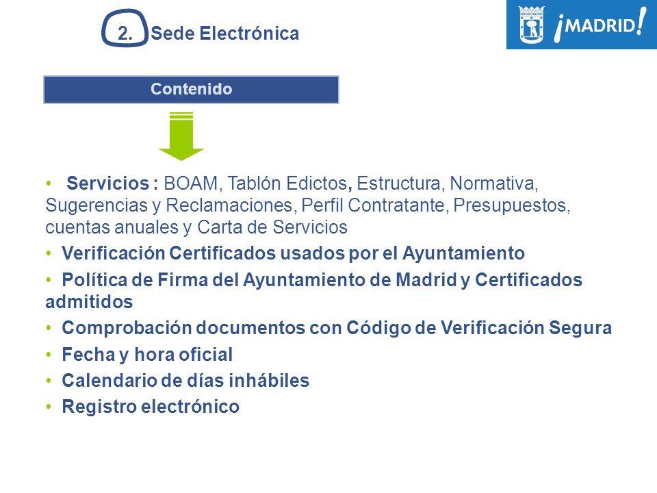 Servicios : BOAM, Tablón Edictos, Estructura, Normativa, Sugerencias y Reclamaciones, Perfil Contratante, Presupuestos, cuentas anuales y Carta de Ser
