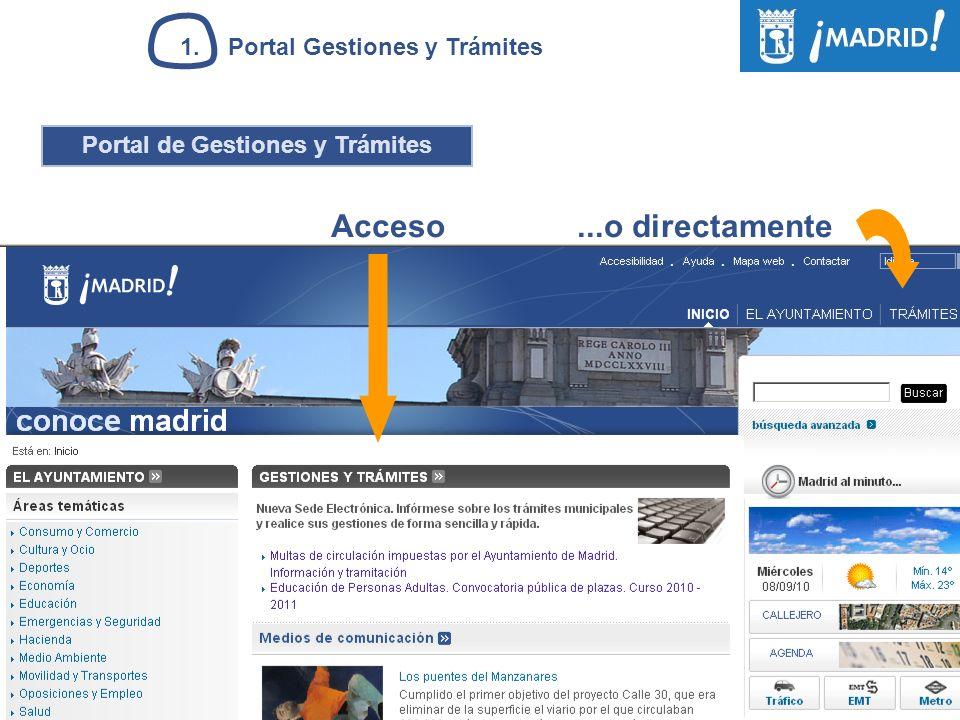 Acceso...o directamente Portal de Gestiones y Trámites 1.Portal Gestiones y Trámites