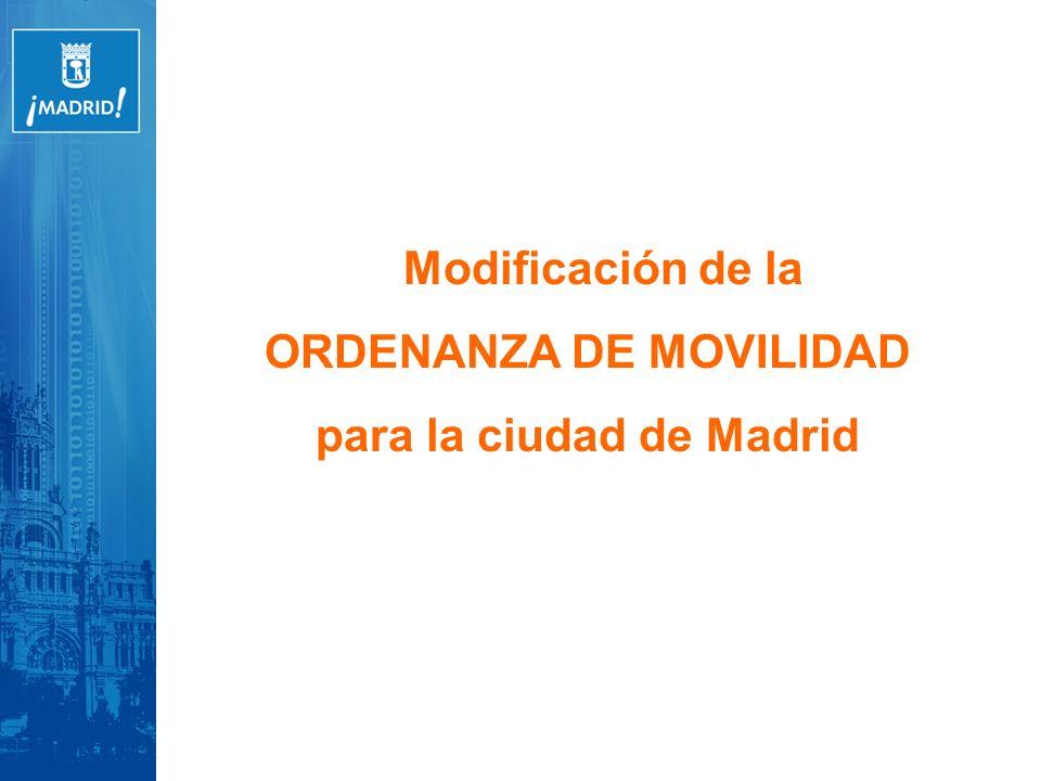Modificación de la ORDENANZA DE MOVILIDAD para la ciudad de Madrid