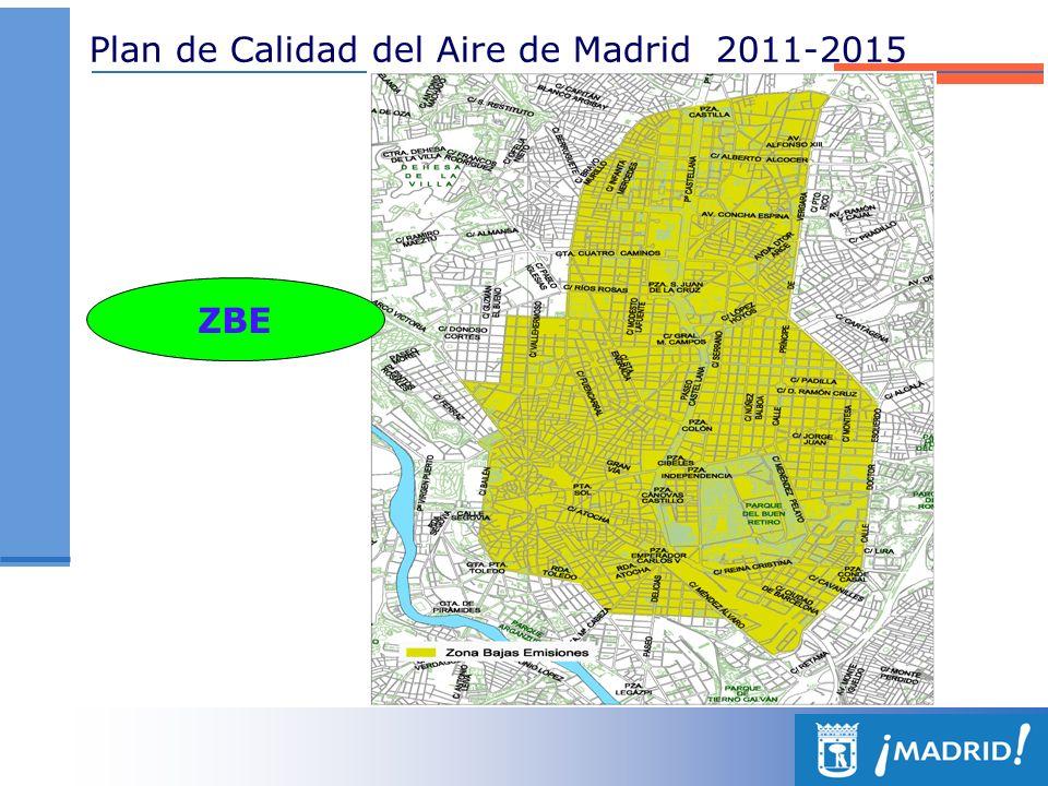 Plan de Calidad del Aire de Madrid 2011-2015 ZBE