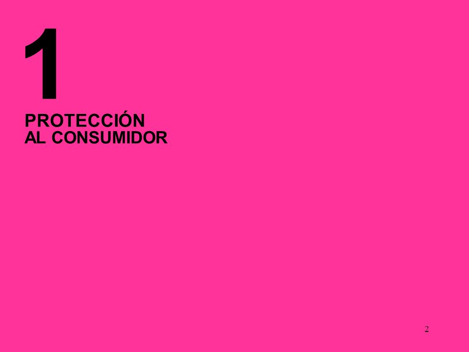 2 1 PROTECCIÓN AL CONSUMIDOR