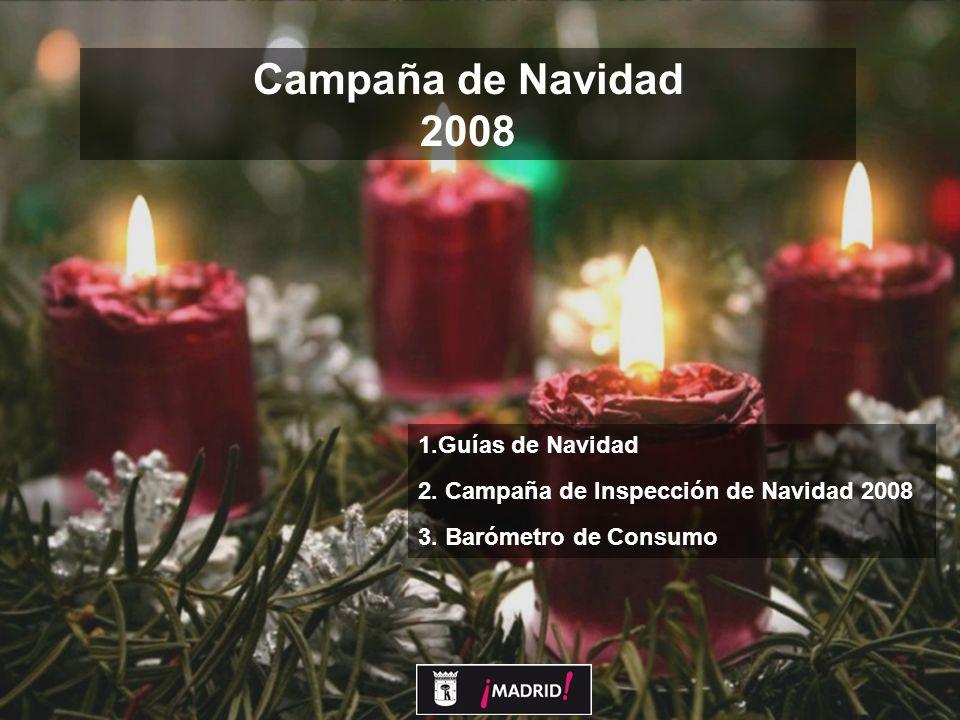 1 Campaña de Navidad 2008 1.Guías de Navidad 2. Campaña de Inspección de Navidad 2008 3.