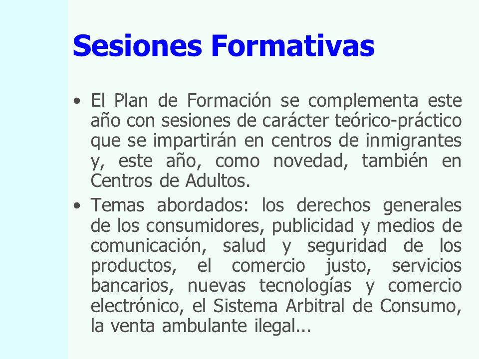 Sesiones Formativas El Plan de Formación se complementa este año con sesiones de carácter teórico-práctico que se impartirán en centros de inmigrantes y, este año, como novedad, también en Centros de Adultos.