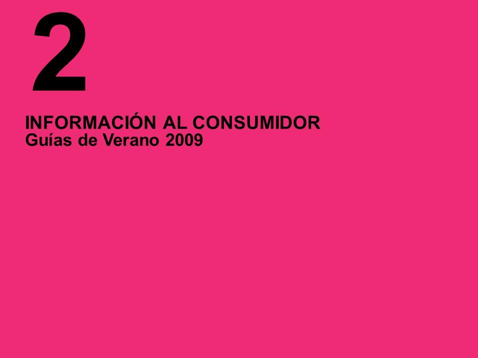 2 INFORMACIÓN AL CONSUMIDOR Guías de Verano 2009