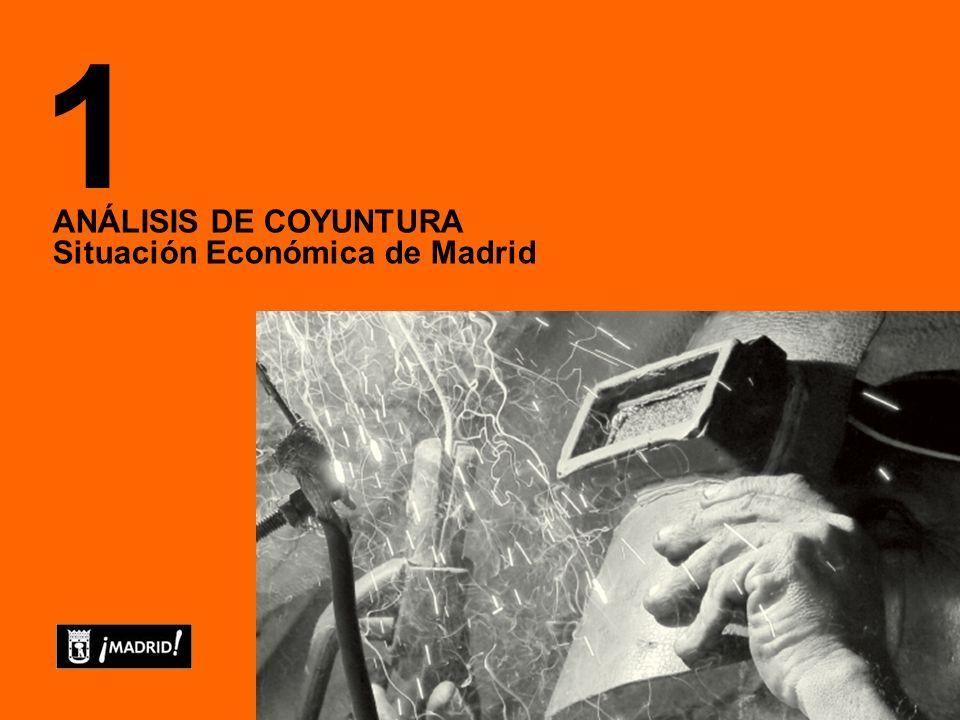 ANÁLISIS DE COYUNTURA Situación Económica de Madrid 1
