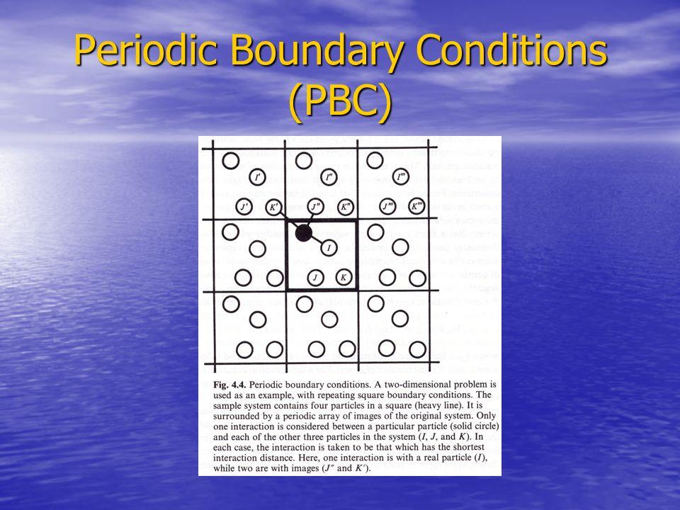 Periodic Boundary Conditions (PBC)