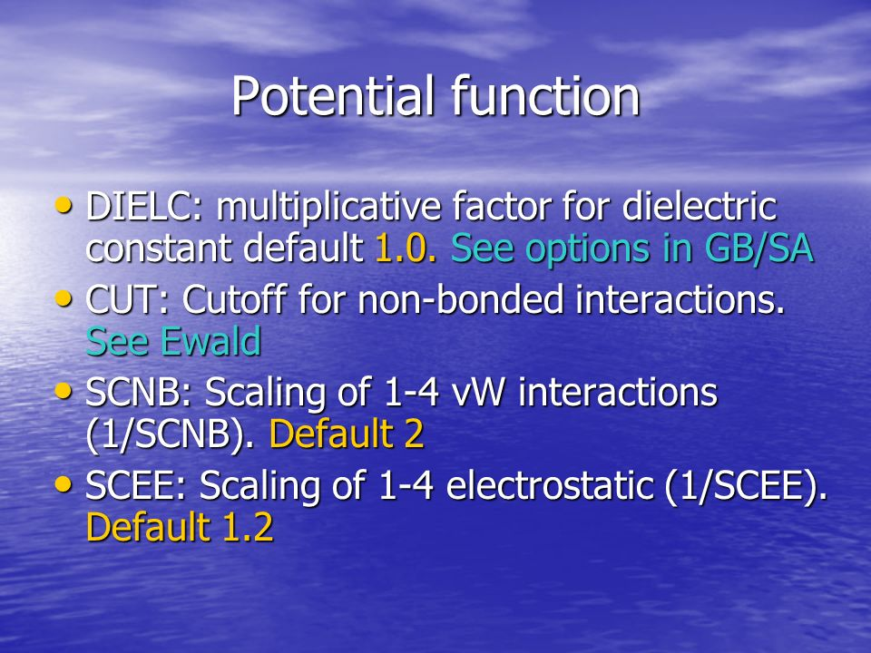Potential function DIELC: multiplicative factor for dielectric constant default 1.0.