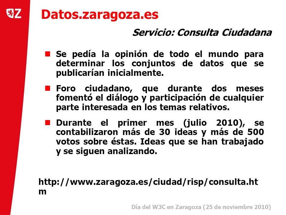 21 Día del W3C en Zaragoza (25 de noviembre 2010) ) Se pedía la opinión de todo el mundo para determinar los conjuntos de datos que se publicarían inicialmente.