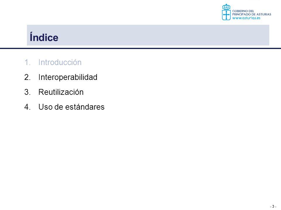 - 4 - 1.- Introducción Objetivo: identificar los proyectos donde nos encontramos en la Administración Asturiana con el objetivo de cumplir el esquema nacional de interoperabilidad en cuanto a: Estándares Interoperabilidad: interna y externa Reutilización de componentes Hemos realizado un fuerte estudio técnico y de normativa para avanzar en esta línea