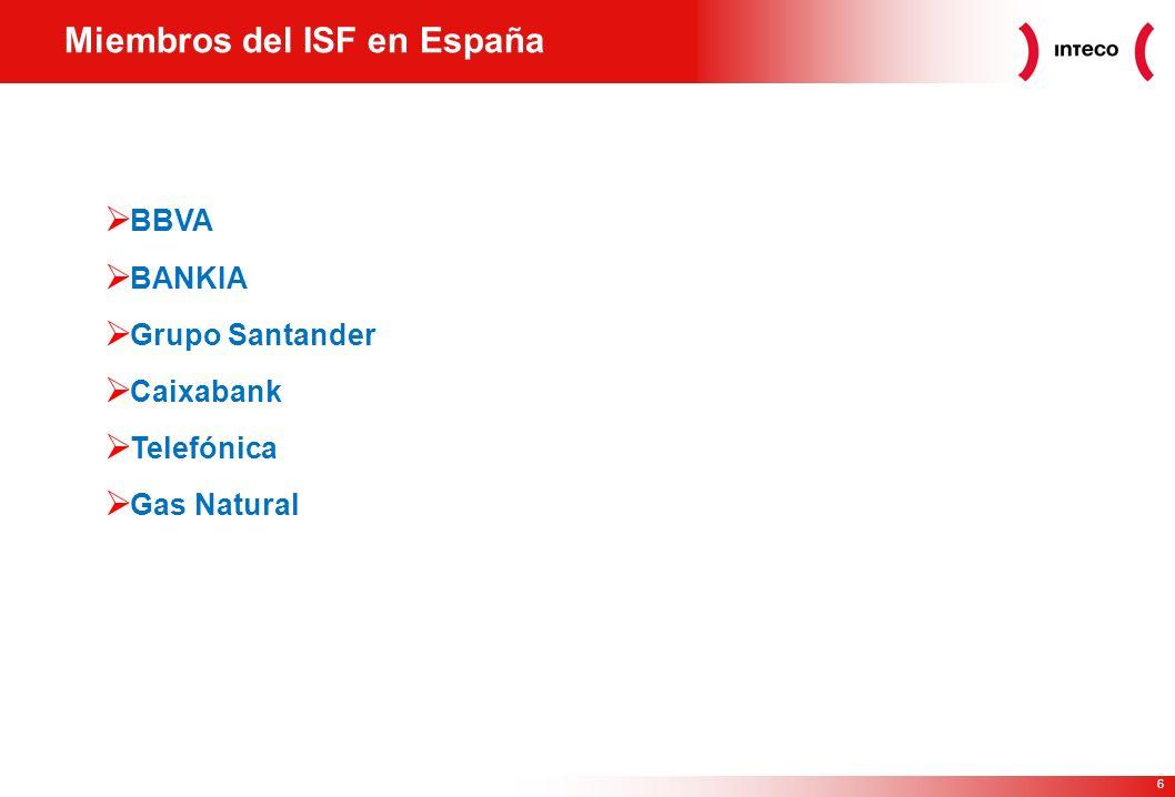 6 Miembros del ISF en España BBVA BANKIA Grupo Santander Caixabank Telefónica Gas Natural