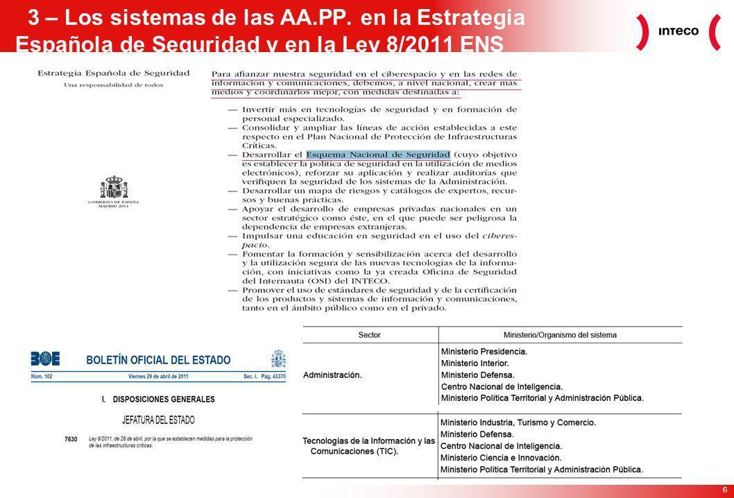 6 3 – Los sistemas de las AA.PP. en la Estrategia Española de Seguridad y en la Ley 8/2011 ENS