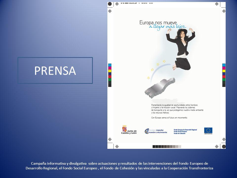 PRENSA Campaña informativa y divulgativa sobre actuaciones y resultados de las intervenciones del Fondo Europeo de Desarrollo Regional, el Fondo Socia