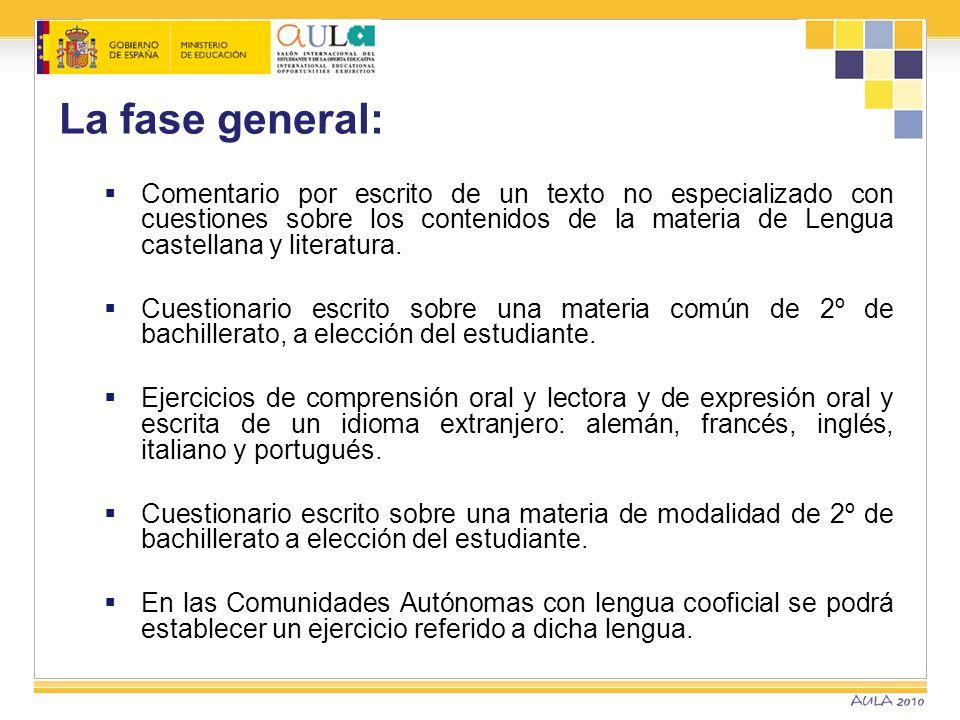 La fase general: Comentario por escrito de un texto no especializado con cuestiones sobre los contenidos de la materia de Lengua castellana y literatu
